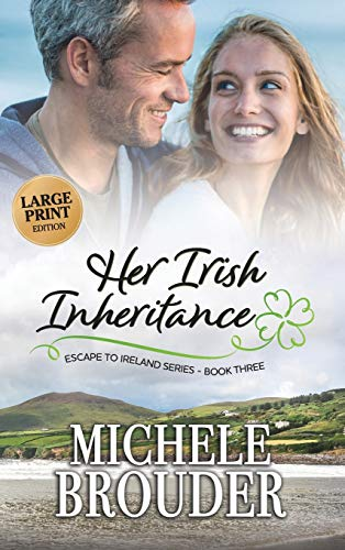 9781914476020: Her Irish Inheritance (Large Print) (Escape to Ireland)