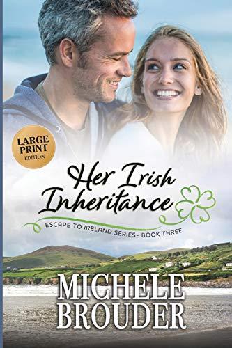9781914476068: Her Irish Inheritance (Large Print) (Escape to Ireland)