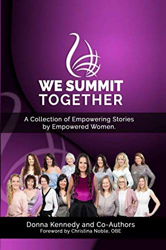 9781916017603: WE Summit Together: A Collection of Empowering Stories by Empowered Women