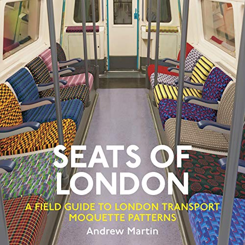 9781916045316: Seats of London: A Field Guide to London Transport Moquette Patterns