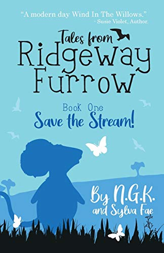 9781916081123: Tales From Ridgeway Furrow: Book 1 - Save The Stream!: A chapter book for 7-10 year olds. (6) (Harry the Happy Mouse)