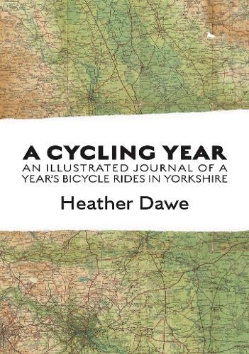 9781916081215: A Cycling Year: An illustrated journal of a year's bicycle rides in Yorkshire