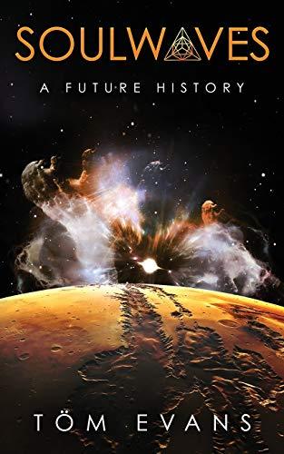 9781916126305: Soulwaves: A Future History