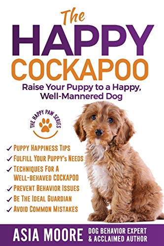 9781916231269: The Happy Cockapoo: Raise Your Puppy to a Happy, Well-Mannered Dog