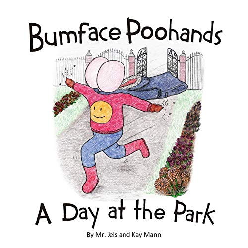9781916250970: Bumface Poohands - A Day At The Park (4)
