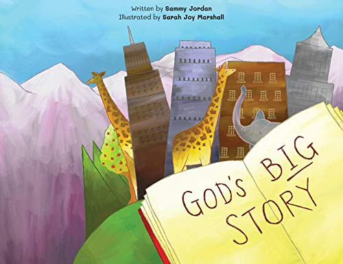 9781916309104: God's Big Story: The BIGGEST Story Ever. God Wants to Fix The Broken World and Be Our Friend.