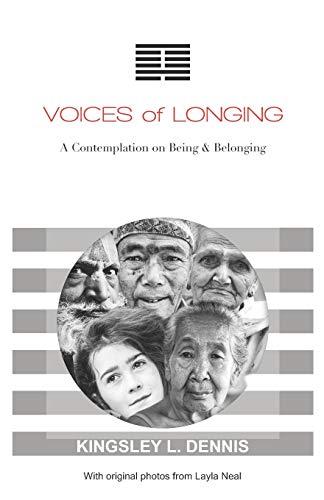 Imagen de archivo de Voices of Longing: A Contemplation on Being & Belonging (Paperback) a la venta por The Book Depository