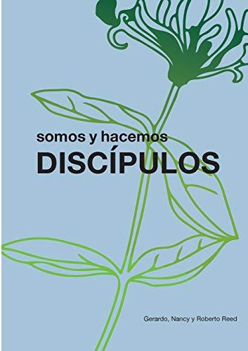 9781916417151: Discípulos: somos y hacemos