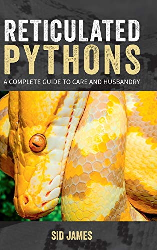 9781916499706: Reticulated Pythons: A complete guide to care and husbandry