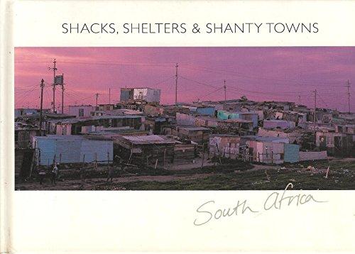 Shacks, shelters & shanty towns (south africa): Austen, Neil