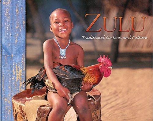 Zulu. Traditional Customs and Culture: Fair,Karen & Florens,A;