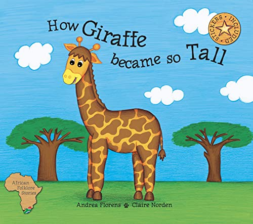 How Giraffe Became So Tall: Andrea Florens
