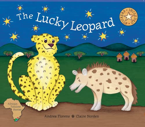The Lucky Leopard (African Folklore Stories): Andrea Florens, Claire
