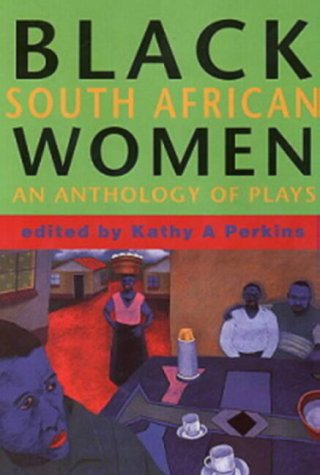 9781919713151: Black South African Women: An Anthology of Plays