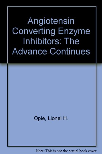 9781919713472: Angiotensin Converting Enzyme Inhibitors: The Advance Continues