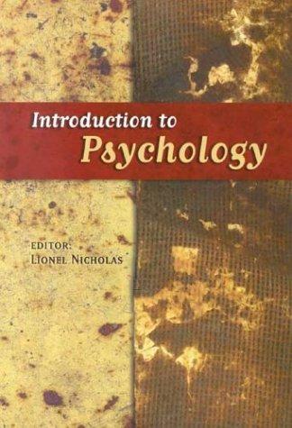 Introduction to Psychology: Lionel Nicholas