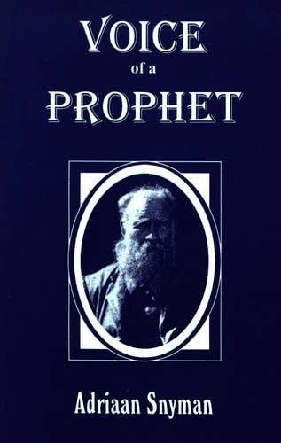 Voice of a Prophet: Adriaan Snyman