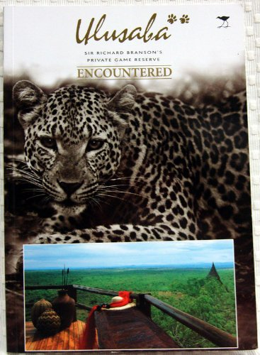 9781919777320: Ulusaba Private Game Reserve Encountered