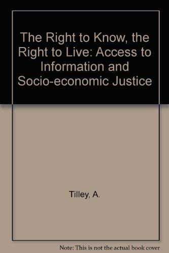 9781919798424: The Right to Know, the Right to Live