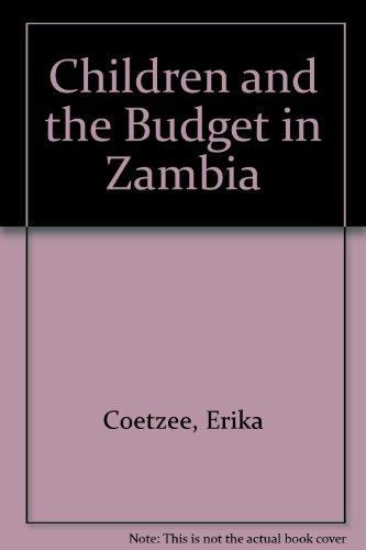 Children and the Budget in Zambia: Erika Coetzee
