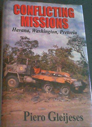 9781919854106: Conflicting Missions: Havana, Washington, Pretoria