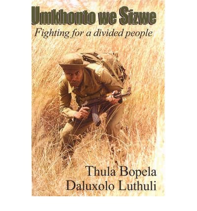 9781919854168: Umkhonto We Sizwe: Fighting for a Divided People