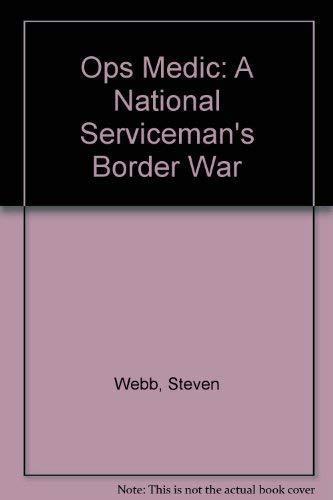 9781919854298: Ops Medic: A National Serviceman's Border War