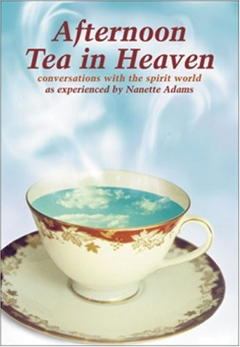 9781919855042: Afternoon Tea in Heaven: Conversations with the Spirit World