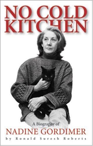 9781919855585: No Cold Kitchen: A Biography of Nadine Gordimer