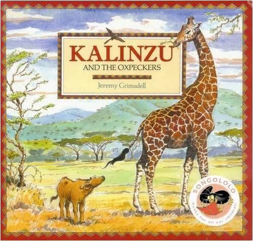 9781919888095: Kalinzu and the Oxpeckers