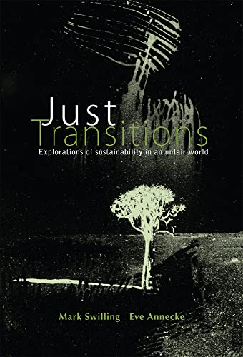 9781919895239: Just Transitions: Explorations of Sustainability in an Unfair World