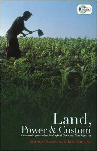 9781919895505: Land, Power and Custom: Controversies Generated by South Africa's Communal Land Rights Act