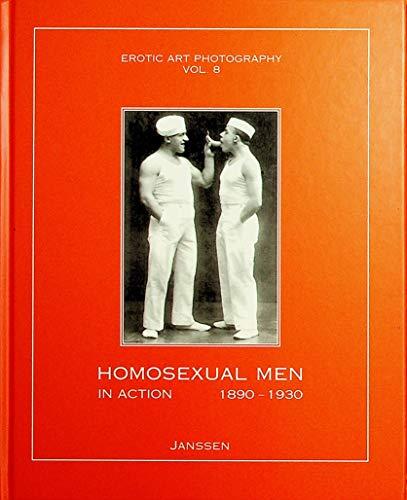 9781919901039: Homosexual Men in Action, 1890-1930 (Erotic Art Photography, Vol. 8)