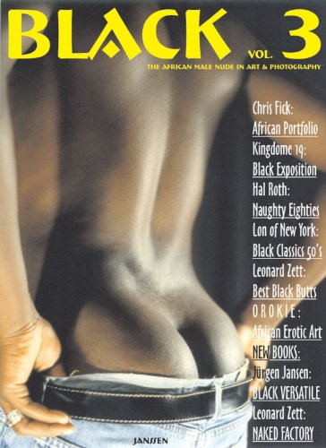 9781919901268: Black: The African Male Nude in Art & Photography, Vol. 3