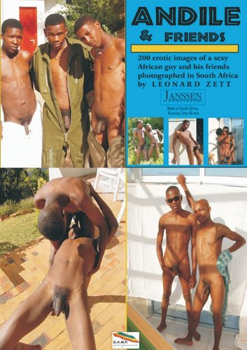 9781919901596: Andile & Friends: 200 Erotic Images of Sexy African Guy and His Friends Photographed in South Africa