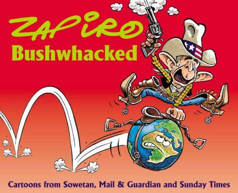 Bushwacked: Zapiro and Mail,
