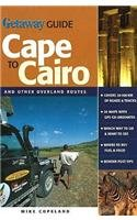 Cape to Cairo: And other overland routes: Copeland, Mike