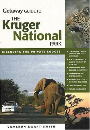 9781919938219: Getaway Guide to Kruger National Park: Including the Private Lodges