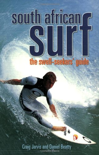 9781919938592: South African Surf: The Swell Seekers' Guide