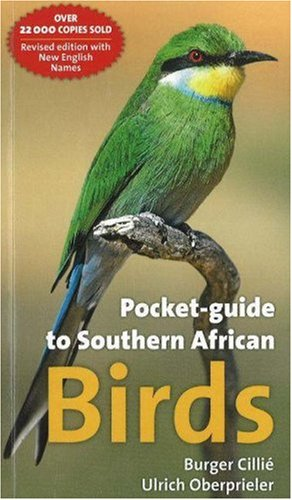 9781919938653: Pocket-Guide to Southern African Birds: 3rd Edition, Updated and Revised