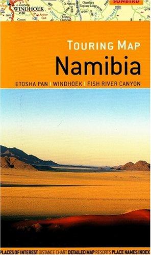 9781919938820: Namibia Touring Map: Ethosha Pan, Windhoek & Fish River Canyon: Ethosha Pan, Windhoek and Fish River Canyon