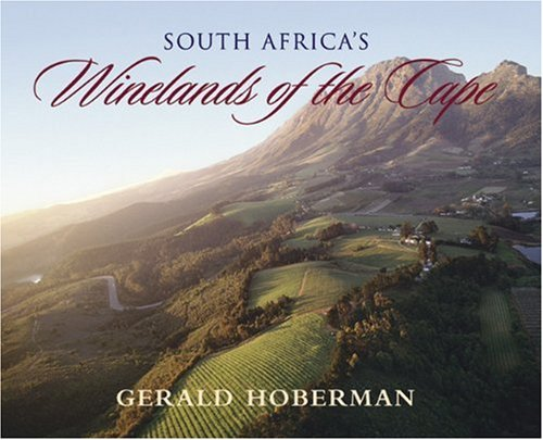 South Africa's Winelands of the Cape (Mighty Marvelous Little Books) (1919939172) by Gerald Hoberman