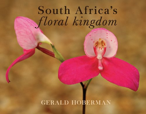 The World's Richest Floral Kingdom: South Africa's Botanical Wonderland (Meridian Series) (1919939504) by Hoberman, Gerald