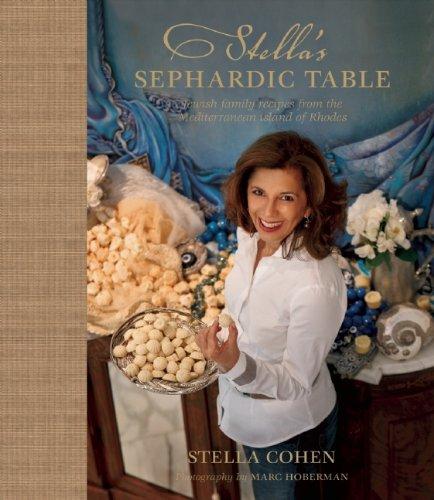 Stella's Sephardic Table (Hardcover): Stella Cohen