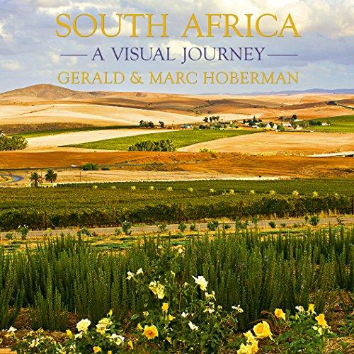 South Africa a Visual Journey: Hoberma, G, Hoberman, M