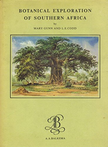 9781919976549: Botanical Exploration of Southern Africa: An Illustrated History of Early Botanical Literature on the Cape Flora: Biographical Accounts of the Leading