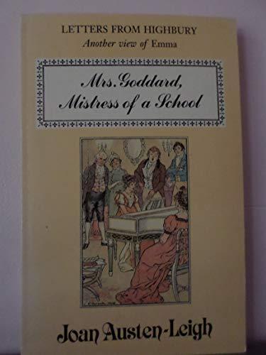 Mrs. Goddard, mistress of a school: Austen-Leigh, Joan