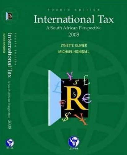 International Tax 2008: A South African Perspective: Micheal Honiball, Lynette
