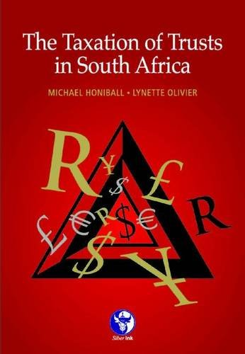 9781920025274: The taxation of trusts in South Africa