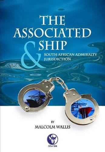 9781920025366: The Associated Ship and South African Admiralty Jurisdiction